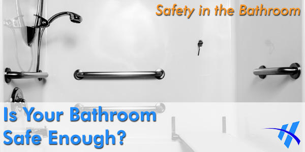 Make sure you are looking in the right places to find gaps in your bathroom safety.